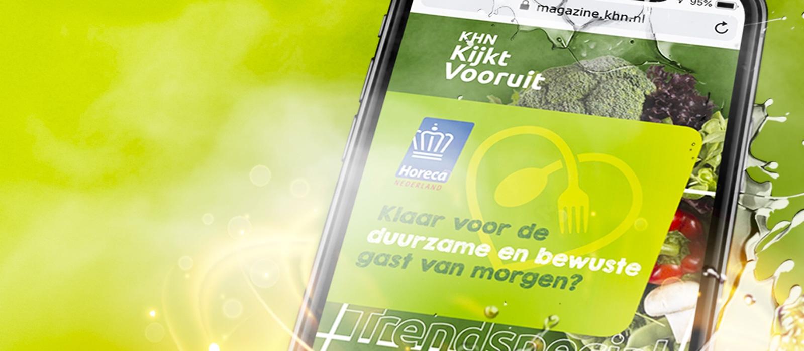 Online magazine • Koninklijke Horeca Nederland